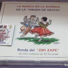 CDs de Música: LA MÚSICA EN LA ROMERÍA DE LA VIRGEN DE GRACIA - RONDA DEL ZIPI ZAPE - CD. Lote 236141565
