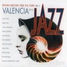 CDs de Música: VALENCIA EN JAZZ - NUEVAS MUSICAS PARA BIG BAND VOL.2. Lote 208166333