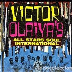 CDs de Música: VICTOR OLAIYA'S - ALL STARS SOUL INTERNATIONAL. Lote 236188250