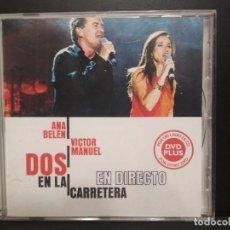CDs de Música: ANA BELEN & VICTOR MANUEL (DOS EN LA CARRETERA) CD + DVD EN UN ÚNICO SOPORTE 2001 PEPETO. Lote 236435150
