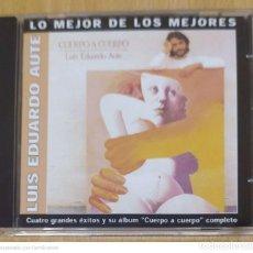 CDs de Música: LUIS EDUARDO AUTE (CUATRO GRANDES ÉXITOS Y SU ALBUM CUERPO A CUERPO COMPLETO) CD 2002. Lote 236437680