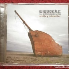 CDs de Música: QUIQUE GONZALEZ & LA ARISTOCRACIA DEL BARRIO (AVERIA Y REDENCION #7) CD 2007. Lote 236437905