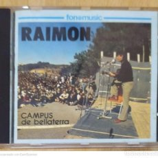 CDs de Música: RAIMON (CAMPUS DE BELLATERRA) CD 1992 FONOMUSIC. Lote 236438490
