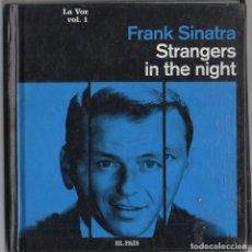 CDs de Música: FRANK SINATRA -LA VOZ VOL. 1 - STRANGERS IN THE NIGHT / CD ALBUM + LIBRO DEL 2008 RF-8983. Lote 236453025