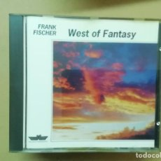 CDs de Música: FRANK FISCHER - WEST OF FANTASY - CD. Lote 236532325