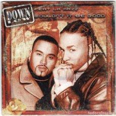 CDs de Música: DOWN LOW FEAT LA MAZZ - WOULDN'T IT BE GOOD. CD SINGLE. Lote 236532495