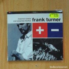 CDs de Música: FRANK TURNER - POSITIVE SONGS FOR NEGATIVE PEOPLE - CD. Lote 236607400