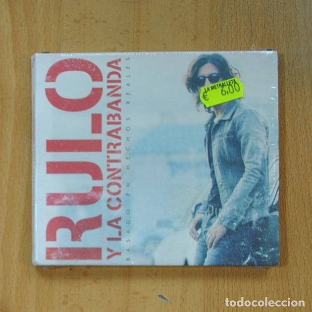 RULO Y LA CONTRABANDA - BASADO EN HECHOS REALES - CD (Música - CD's Rock)
