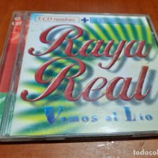 CDs de Música: RAYA REAL. VAMOS AL LIO. CD DOBLE EN BUEN ESTADO.. Lote 236659945
