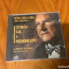 CDs de Música: CD TOMAS GIL MEMBRADO LA PRINCIPAL DE LA BISBAL SARDANAS. Lote 236667500