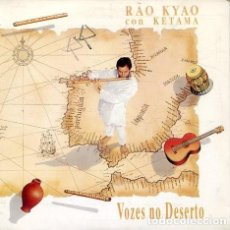 CDs de Música: RAO KYAO CON KETAMA / VOZES NO DESERTO + 2 (CD SINGLE CARTON PROMO 1993). Lote 236692315