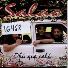CDs de Música: SALAO / OHU QUE CALO (CD SINGLE CARTON PROMO 2003). Lote 236696510
