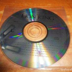 CDs de Música: THE LION KING BANDA SONORA ELTON JOHN TIM RICE CD ALBUM 1994 12 TEMAS SOLO CD SIN PORTADA. Lote 236728265