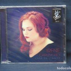 CDs de Música: IRENE CARUNCHO - CASAEN LLAMAS - CD. Lote 236789200