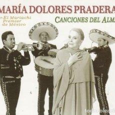 CDs de Musique: MARIA DOLORES PRADERA MARIACHI PREMIER MEXICO - CANCIONES DEL ALMA - CD EN PERFECTAS CONDICIONES #. Lote 236891250