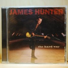 CDs de Música: JAMES HUNTER - THE HARD WAY - CD -. Lote 237011025