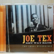 CDs de Música: JOE TEX - GET WAY BACK. THE 1950'S RECORDINGS - CD -. Lote 237011500