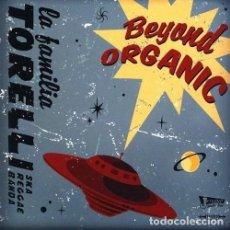 CDs de Música: LA FAMILIA TORELLI – BEYOND ORGANIC. Lote 237157885