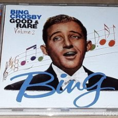 CDs de Música: CD - BING CROSBY - GOOD & RARE VOLUME 2 - MADE IN ENGLAND. Lote 237265870