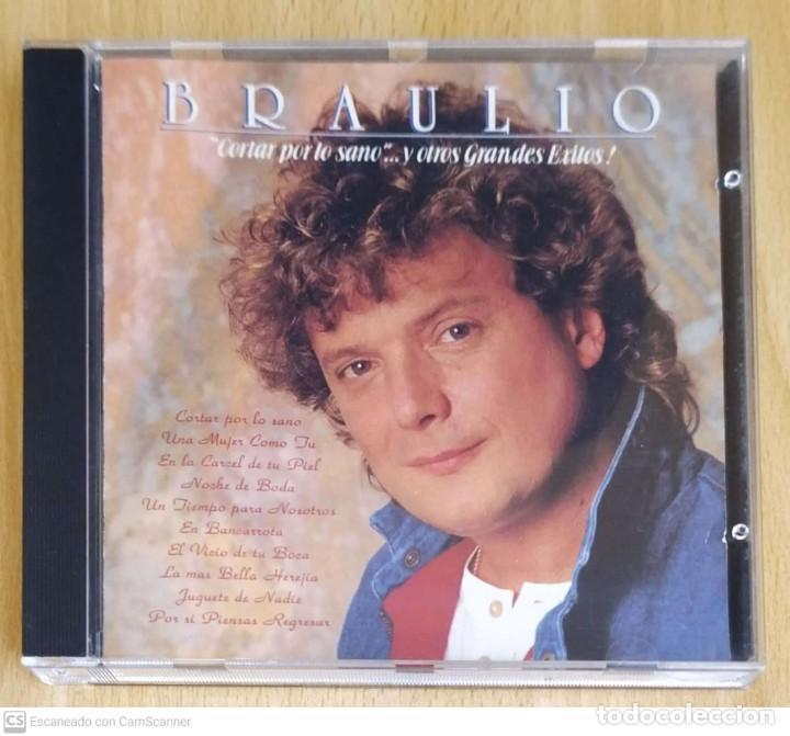 BRAULIO (CORTAR POR LO SANO Y OTROS GRANDES EXITOS!) CD 1989 USA (Música - CD's Melódica )