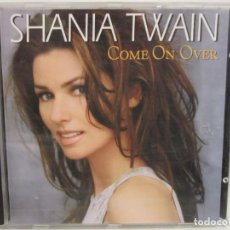 CDs de Música: SHANIA TWAIN - COME ON OVER - CD - 1998 - EUROPA - NM+/VG+. Lote 237410475
