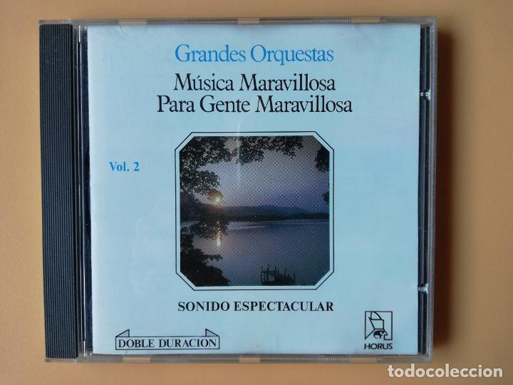 MÚSICA MARAVILLOSA PARA GENTE MARAVILLOSA. GRANDES ORQUESTAS. SONIDO ESPECTACULAR. VOL. 2 - DIVERSOS (Música - CD's Melódica )