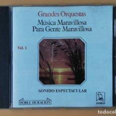 CDs de Música: MÚSICA MARAVILLOSA PARA GENTE MARAVILLOSA. GRANDES ORQUESTAS. SONIDO ESPECTACULAR. VOL. 1 - DIVERSOS. Lote 237445855