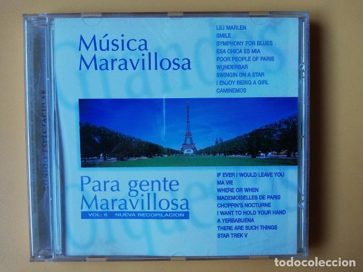 MÚSICA MARAVILLOSA PARA GENTE MARAVILLOSA. NUEVA RECOPILACIÓN. VOL. 6 - DIVERSOS AUTORES (Música - CD's Melódica )