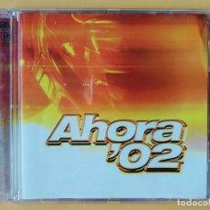 CDs de Música: AHORA'02. CD 2 Y CD 3 - DIVERSOS AUTORES. Lote 237446065