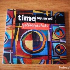 CDs de Música: YELLOWJACKETS - TIME SQUARED - COMO NUEVO ENHANCED CD. Lote 237475780