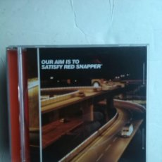CDs de Música: OUR AIM IS TO SATISFY RED SNAPPER CD TECHNO PROMO. Lote 237480510