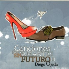 CDs de Música: DIEGO OJEDA - CANCIONES PARA AMANTES SIN FUTURO III. Lote 237498370