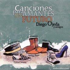 CDs de Música: DIEGO OJEDA - CANCIONES PARA AMANTES SIN FUTURO 1. Lote 237498595