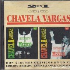 CDs de Música: CHAVELA VARGAS - SENTIMIENTO DE MEXICO 1 Y 2 - DOS ALBUMES EN UN CD - CD #. Lote 237551640