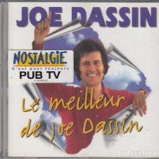CDs de Música: JOE DASSIN - LO MEJOR DE JOE DASSIN LE MEILLEUR DE JOE DASSIN - CD EDICION FRANCESA #. Lote 237553260