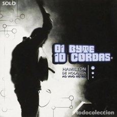 CDs de Música: HAMILTON DE HOLANDA – 01 BYTE 10 CORDAS - AO VIVO NO RIO - DESCATALOGADO - NUEVO Y PRECINTADO. Lote 237563245