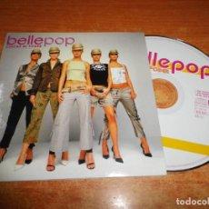 CDs de Música: BELLEPOP CHICAS AL PODER CD SINGLE PROMOCIONAL PORTADA DE CARTON AÑO 2002 1 TEMA POPSTAR. Lote 237566010