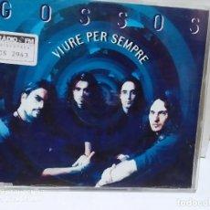 CDs de Música: GOSSOS / VIURE PER SEMPRE - CDSINGLE. Lote 237595955