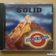 CDs de Música: MAJOR BLUES - SOLID (CD). Lote 237620340