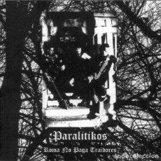 CDs de Música: PARALÍTIKOS – ROMA NO PAGA TRAIDORES. Lote 256107515