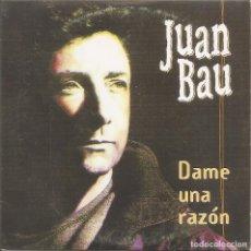 CD de Música: JUAN BAU - DAME UNA RAZON (CDSINGLE CARTON PROMO, VENTURA DISCOS 2001). Lote 237727725