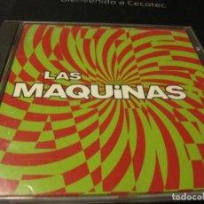 CDs de Música: LAS MAQUINAS – LAS MAQUINAS CD 1992. Lote 237784450