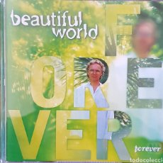 CDs de Música: BEAUTIFUL WORLD FOREVER. Lote 237844870
