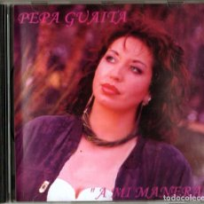 CDs de Música: PEPA GUAITA - A MI MANERA. Lote 237873940
