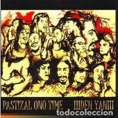 CDs de Música: PASTIZAL ONO TIME - !!!DEH Y AH¡¡¡. Lote 237877395