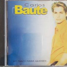 CDs de Música: CARLOS BAUTE YO NACI PARA QUERER. Lote 237886755