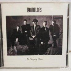 CDs de Música: LOS REBELDES - EN CUERPO Y ALMA - CD - 1990 - SPAIN - VG+/VG+. Lote 238070570