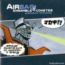 CDs de Música: AIRBAG – ENSAMBLE COHETES. Lote 288153693