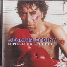 CDs de Música: JOAQUIN SABINA DIMELO EN LA CALLE CD. Lote 238253425