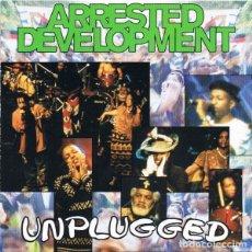 CDs de Música: ARRESTED DEVELOPMENT - UNPLUGGED. Lote 238271935